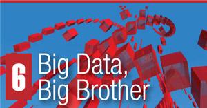 6. Big Data, Big Brother