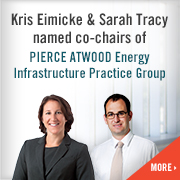 Pierce Atwood - Eimicke and Tracy named co-chairs Energy Infrastructure