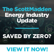 Energy Industry Update - Saved by Zero by Scott Madden